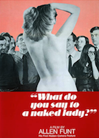 What Do You Say to a Naked Lady? 1970 película escenas de desnudos